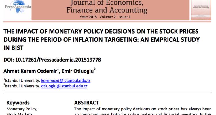 Enflasyon Hedeflemesi Döneminde Para Politikasının Hisse Senedi Endeksleri Üzerindeki Etkisi: BİST Üzerine Ampirik Bir Uygulama