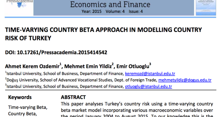 Time-Varying Country Beta Approach in Modelling Country Risk of Turkey